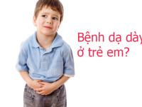 Triệu chứng đau dạ dày ở trẻ em và cách xử trí