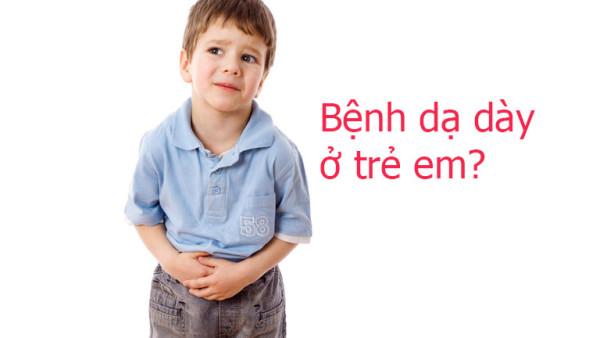 Triệu chứng đau dạ dày ở trẻ em và cách xử trí 1