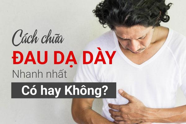 Có hay không một phương pháp chữa đau dạ dày nhanh nhất? 1